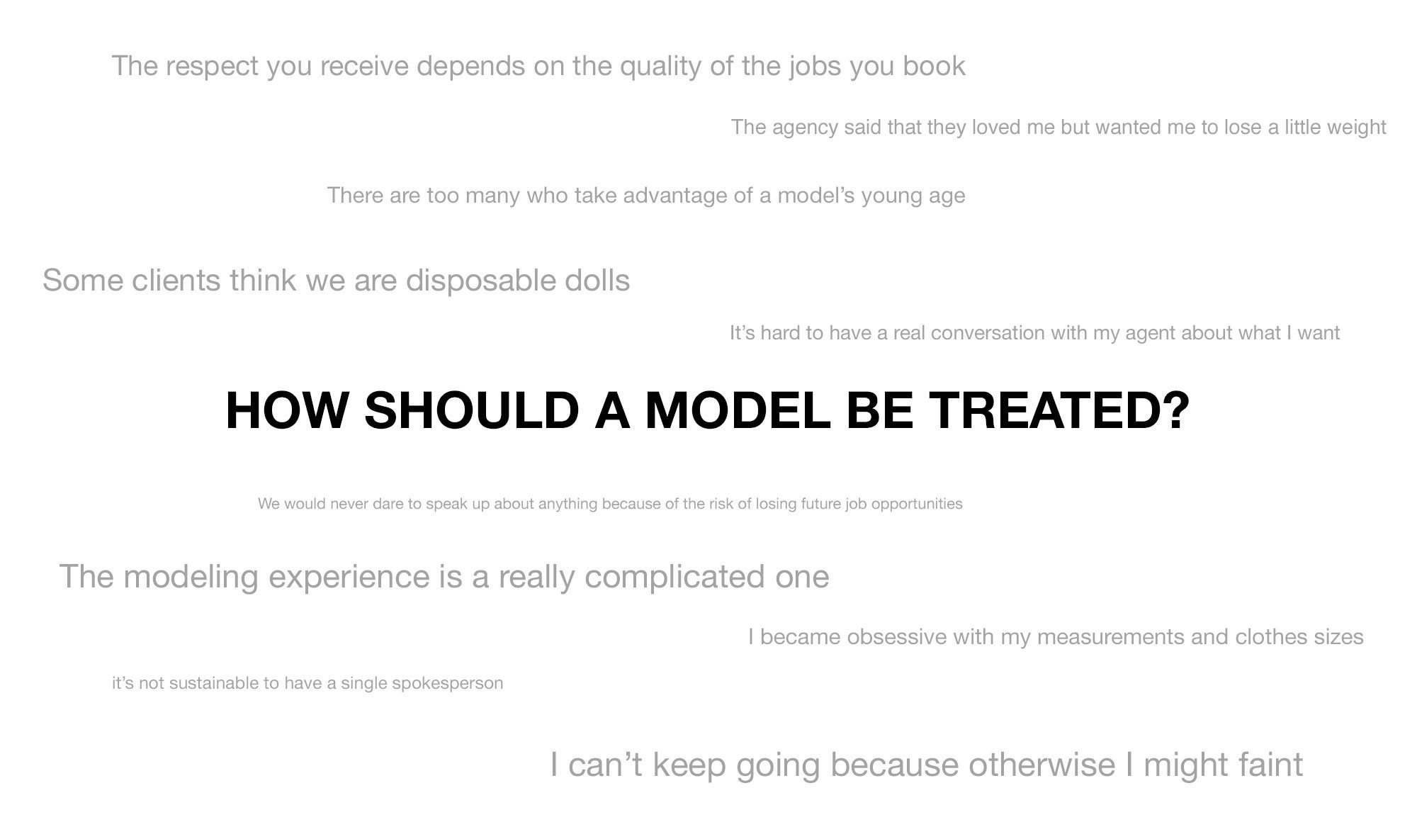How should a model be treated?