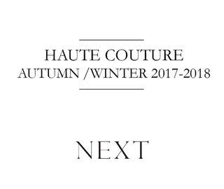 Show Package – Paris Couture Fall 17: Next Paris (Women)